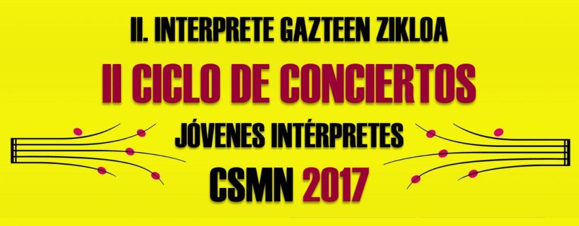 II Ciclo de jóvenes intérpretes del CSMN