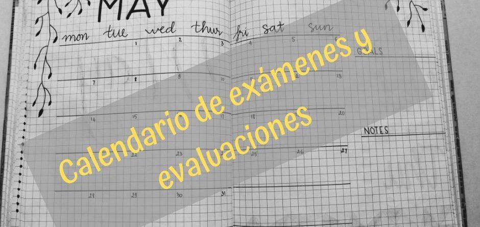 Calendario de exámenes y evaluaciones. Curso 2020-2021